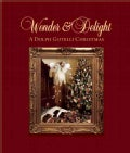 Wonder & Delight: A Dolph Gotelli Christmas (Hardcover)