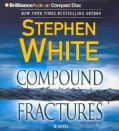 Compound Fractures: A Novel (CD-Audio)