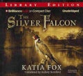 The Silver Falcon: Library Edition (CD-Audio)