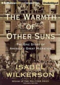 The Warmth of Other Suns: The Epic Story of America's Great Migration (CD-Audio)