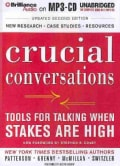 Crucial Conversations: Tools for Talking When Stakes Are High (CD-Audio)