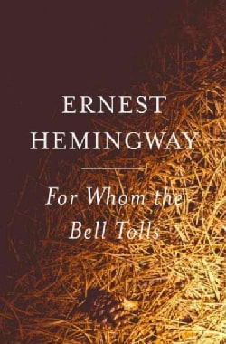 For Whom the Bell Tolls (Paperback)