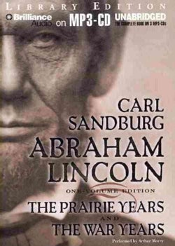 Abraham Lincoln: The Prairie Years and the War Years; Library Edition (CD-Audio)