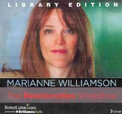 The Relationships Workshop: Library Edition (CD-Audio)