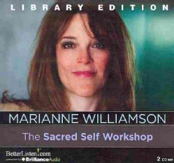 The Sacred Self Workshop: Library Edition (CD-Audio)