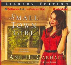 Small Town Girl: Library Edition (CD-Audio)