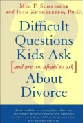 Difficult Questions Kids Ask and Are Too Afraid to Ask-About Divorce (Paperback)