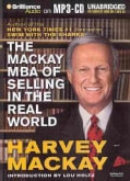 The Mackay MBA of Selling in the Real World (CD-Audio)