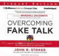 Overcoming Fake Talk: How to Hold Real Conversations That Create Respect, Build Relationships, and Get Results; Li... (CD-Audio)