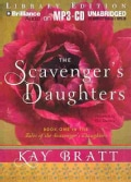 The Scavenger's Daughters: Library Edition (CD-Audio)