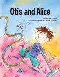 Otis and Alice (Hardcover)