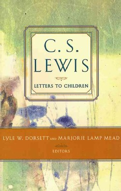 C.S. Lewis Letters to Children (Paperback)