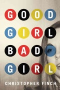 Good Girl, Bad Girl (Paperback)