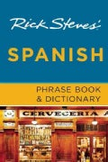 Rick Steves' Spanish Phrase Book & Dictionary (Paperback)