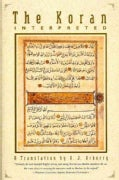 The Koran Interpreted: A Translation (Paperback)