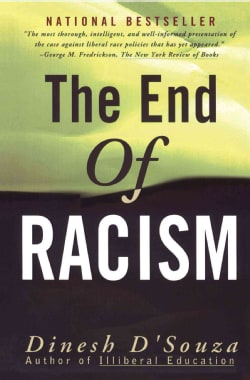 The End of Racism: Principles for a Multiracial Society (Paperback)