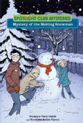 Mystery of the Melting Snowman (Paperback)