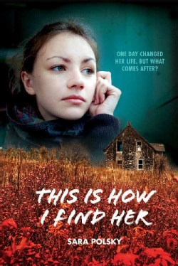 This Is How I Find Her (Hardcover)