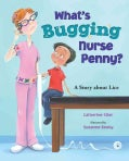 What's Bugging Nurse Penny?: A Story About Lice (Hardcover)