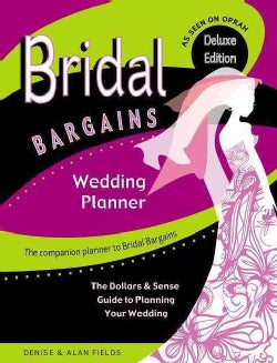 Bridal Bargains Wedding Planner: The Dollars & Sense Guide to Planning Your Wedding (Hardcover)