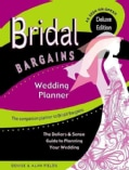 Bridal Bargains Wedding Planner: The Dollars & Sense Guide to Planning Your Wedding (Spiral bound)