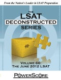Powerscore The LSAT Deconstructed Series: The June 2012 LSAT (Paperback)