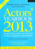 Actors' Yearbook 2013: Essential Contacts for Stage, Screen and Radio (Paperback)