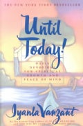 Until Today!: Daily Devotions for Spiritual Growth and Peace of Mind (Paperback)