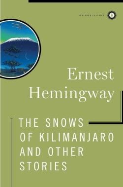 The Snows of Kilimanjaro and Other Stories (Hardcover)