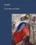 Chagall: Love, War, and Exile (Hardcover)