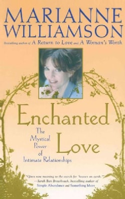 Enchanted Love: The Mystical Power of Intimate Relationships (Paperback)