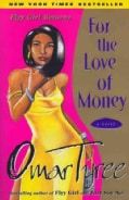 For the Love of Money: A Novel (Paperback)