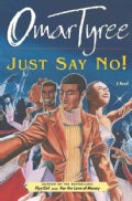Just Say No! (Paperback)