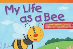 My Life As a Bee (Paperback)