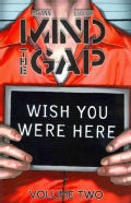 Mind the Gap 2: Wish You Were Here (Paperback)
