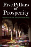 Five Pillars of Prosperity: Essentials of Faith-based Wealth Building (Paperback)