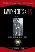 Family Secrets & Lies: Before Bonnie and Clyde There Was Gramma and Glenn (Hardcover)