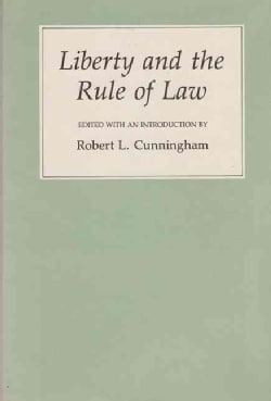 Liberty and the Rule of Law (Paperback)