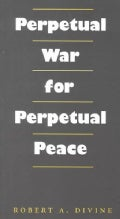 Perpetual War for Perpetual Peace (Paperback)
