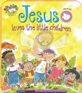 Jesus Loves the Little Children (Board book)