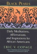 Black Pearls: Daily Meditations, Affirmations, and Inspirations for African-Americans (Paperback)