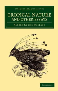 Tropical Nature and Other Essays (Paperback)
