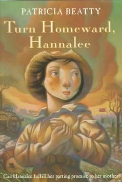 Turn Homeward, Hannalee (Paperback)