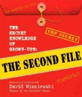 The Secret Knowledge of Grown-Ups: The Second File (Hardcover)