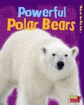 Powerful Polar Bears (Paperback)
