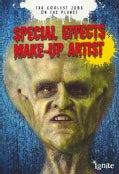 Special Effects Make-Up Artist (Paperback)