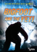Bigfoot and the Yeti (Hardcover)