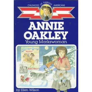 Annie Oakley: Young Markswoman (Paperback)