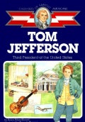 Tom Jefferson: Third President of the United States (Paperback)