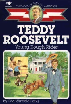 Teddy Roosevelt: Young Rough Rider (Paperback)
